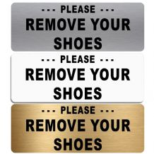 Please Remove Your Shoes-TEXT ONLY-Aluminium Metal Sign-Door,Notice,Office,Business,Home,Footwear